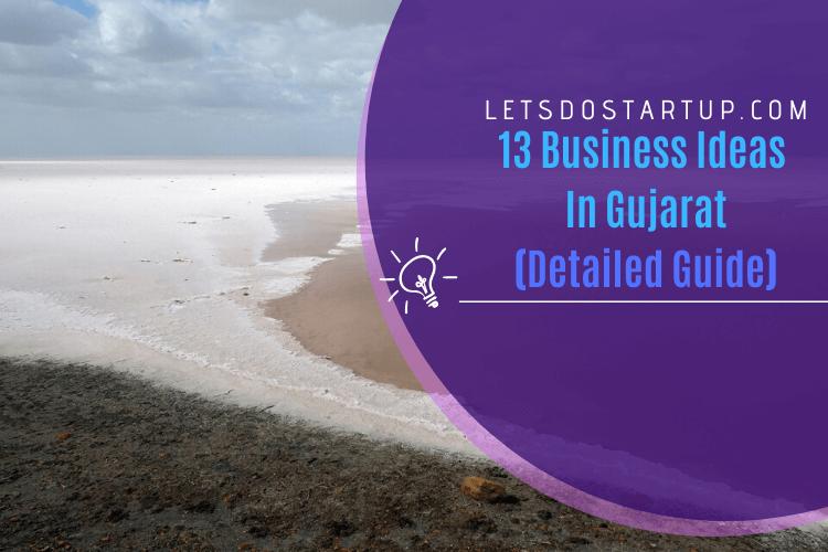 Business ideas in Gujarat